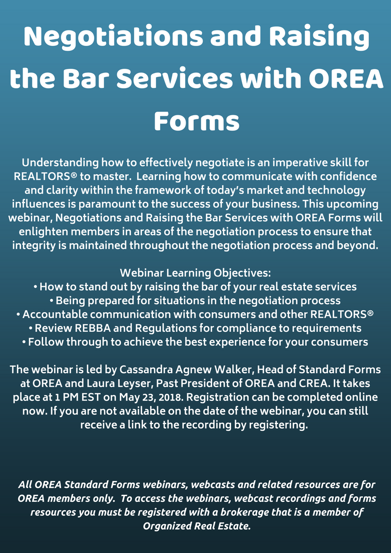 Negotiations and Raising the Bar Services with OREA FormsUnderstanding how to effectively negotiate is an imperative skill for REALTORS® to master. Learning how to communicate with confidence and clarity w.png
