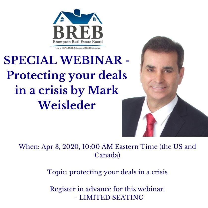 SPECIAL WEBINAR - Protecting your deals in a crisis by Mark Weisleder